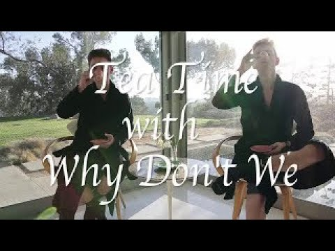 Why Don't We • Tea Time Episode 3 feat. Zach & Corbyn