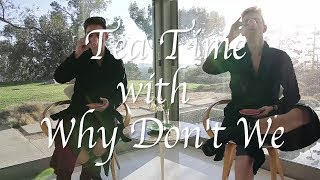 Why Don't We • Tea Time Episode 3 feat. Zach & Corbyn thumbnail