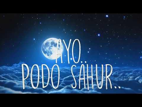 lagu religi ramadhan 2017 ( ayo podo sahur)