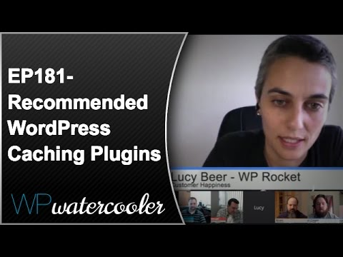 EP181 - Recommended WordPress Caching Plugins