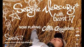 Sergie Mercury with beast17 - Coffin Gigglebox (feat. Coffin)