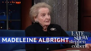 Madeleine Albright Says