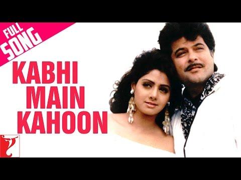 Kabhi Main Kahoon  Full Song  Lamhe  Anil Kapoor  Sridevi  Hariharan  Lata Mangeshkar