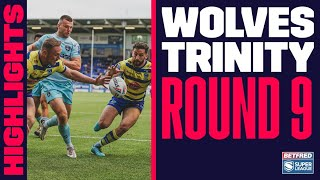 Highlights   Warrington Wolves v Wakefield Trinity, 2021 Betfred Super League round 9, 11.06.2021