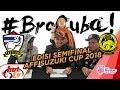 BroCuba : Edisi AFF SUZUKI CUP 2018!