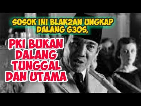 #Sosok_Ini_Blak-blakkan_Ungkap_Dalang_G30S_PKI,
