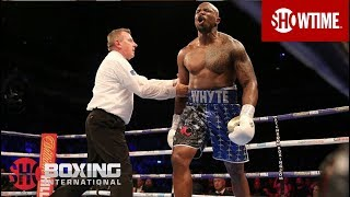 Dillian Whyte Knocks Out Derek Chisora in the 11th Round | SHOWTIME BOXING INTERNATIONAL
