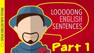 İngilizce 1'' bölümünde uzun cümleler yapmak için nasıl ''