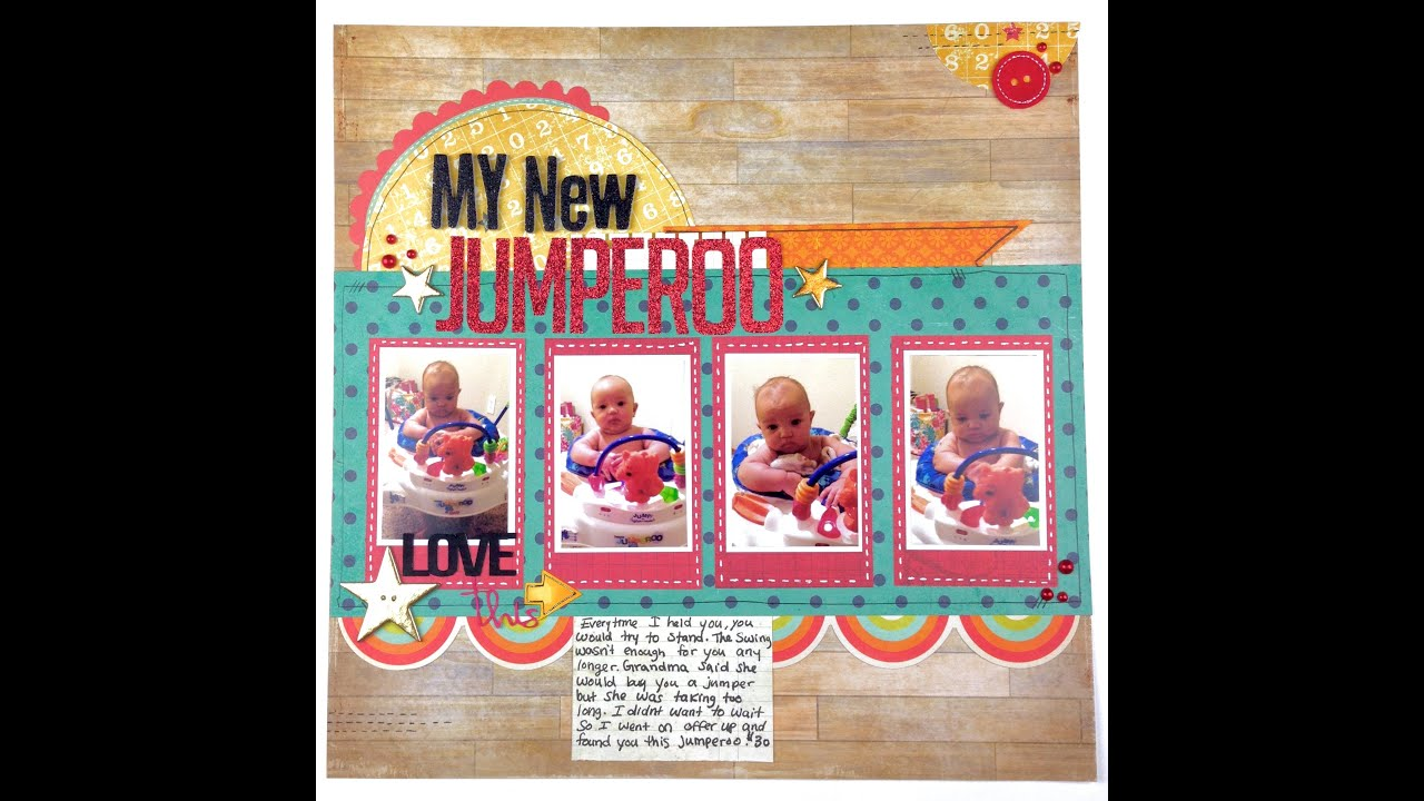 How to scrapbook photos - How To Scrapbook Saturday My New Jumperoo