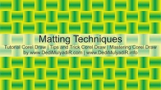 Matting Techniques,Tutorial CorelDraw, Basic CorelDraw, Mastering CorelDraw