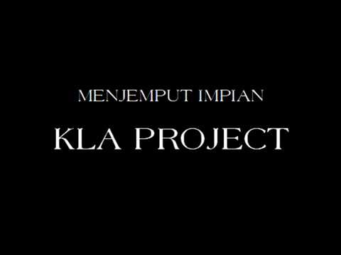 KLA Project   Menjemput Impian   YouTube