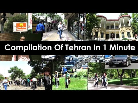 Compilation Of Tehran In 1 Minute
