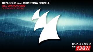 Ben Gold feat. Christina Novelli - All Or Nothing (Allen Watts Remix)