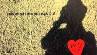 ハックルベリーフィンのVo,gのサクマツトム solo第三弾EP ダイジェスト ...
