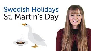 Swedish Holidays - St. Martin's Day - Mårtensafton