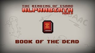 Binding of Isaac: Alphabirth - Book of the Dead