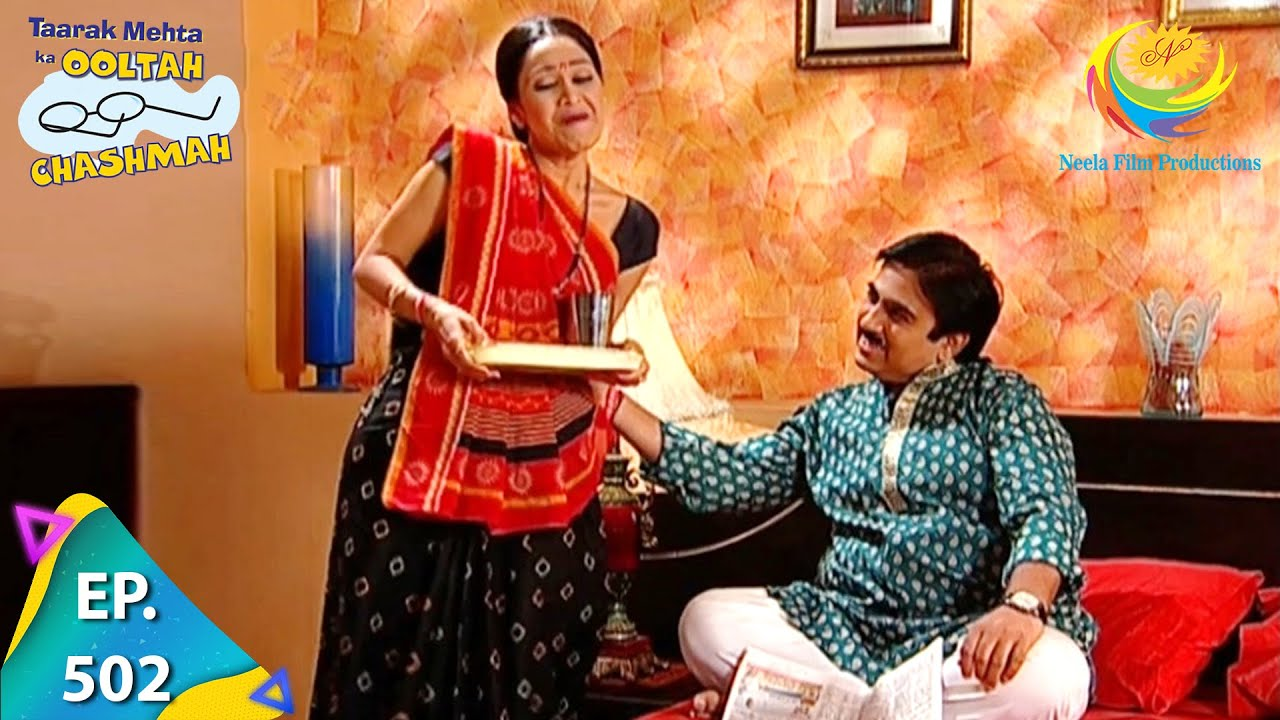 Download Taarak Mehta Ka Ooltah Chashmah - Episode 502 - Full Episode