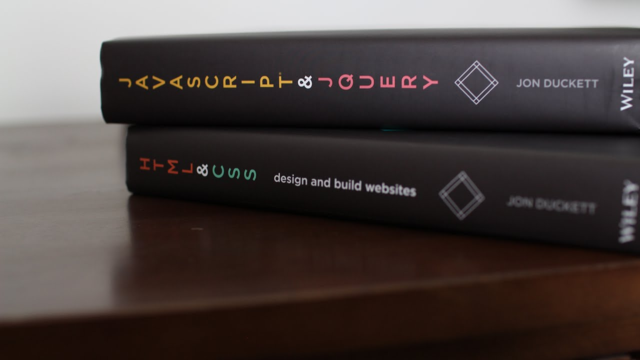 Books For Beginners Html And Css Javascript And Jquery By Jon Duckett Kylejson Youtube