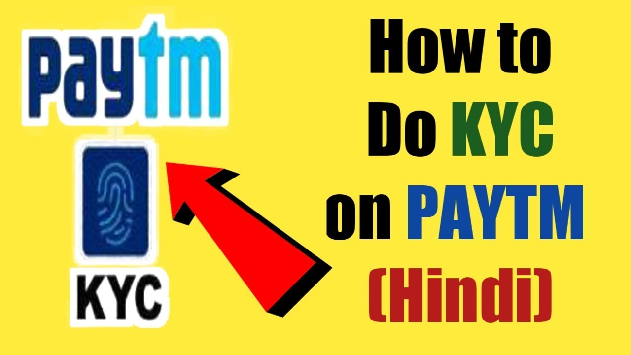 How to Do KYC on Paytm On November 2018 - New update