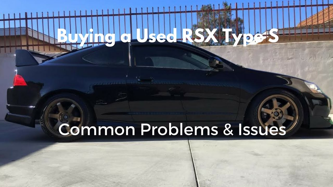 Log Buying A Used Acura RSXType S Common Problems YouTube - Used acura rsx