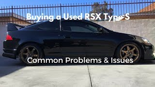 log 6 buying a used acura rsx type s 4 common problems