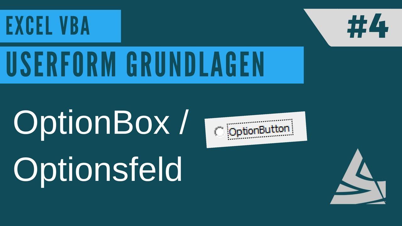 EXCEL VBA - Userform erstellen #4 OptionButton / Optionsfläche + ...