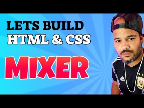 HTML And CSS Tutorial Lets Build Mixer.com Ninja