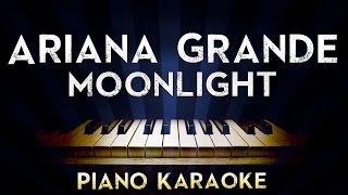 Ariana Grande - Moonlight   Lower Key Piano Karaoke Instrumental Lyrics Cover Sing Along