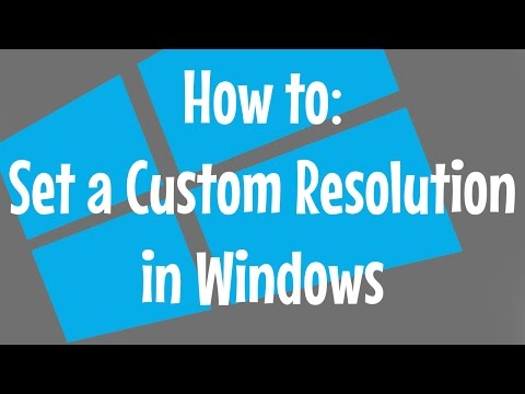 How to: Set a Custom Resolution in Windows 7