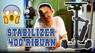 Stabilizer 400 Ribuan & Cara Setabilin Steadicam MUDAH