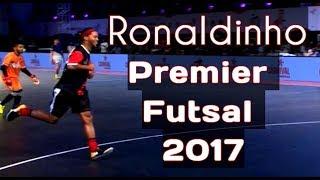 Ronaldinho Best Futsal Skills & Tricks ● Premier Futsal 2017