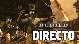 DIRECTO! ZOMBIES BURIED! - Black Ops 2