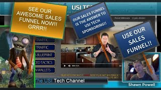 USE OUR AWESOME USI TECH SALES FUNNEL USI TECH SPONSORING AND USI TECH TRAINING MADE EASY!