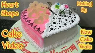Heart shape cake how to make Birthday cake making by New Cake Wala