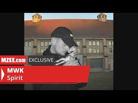 MWK – Spirit (MZEE.com Exclusive Video)