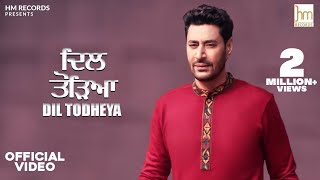 Dil Todheya  |  Harbhajan Mann  |  Official Video Song  |  Latest Song 2020