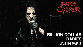 """Alice Cooper - """"Billion Dollar Babies"""" (Live) - A Paranormal Evening At The Olympia Paris"""