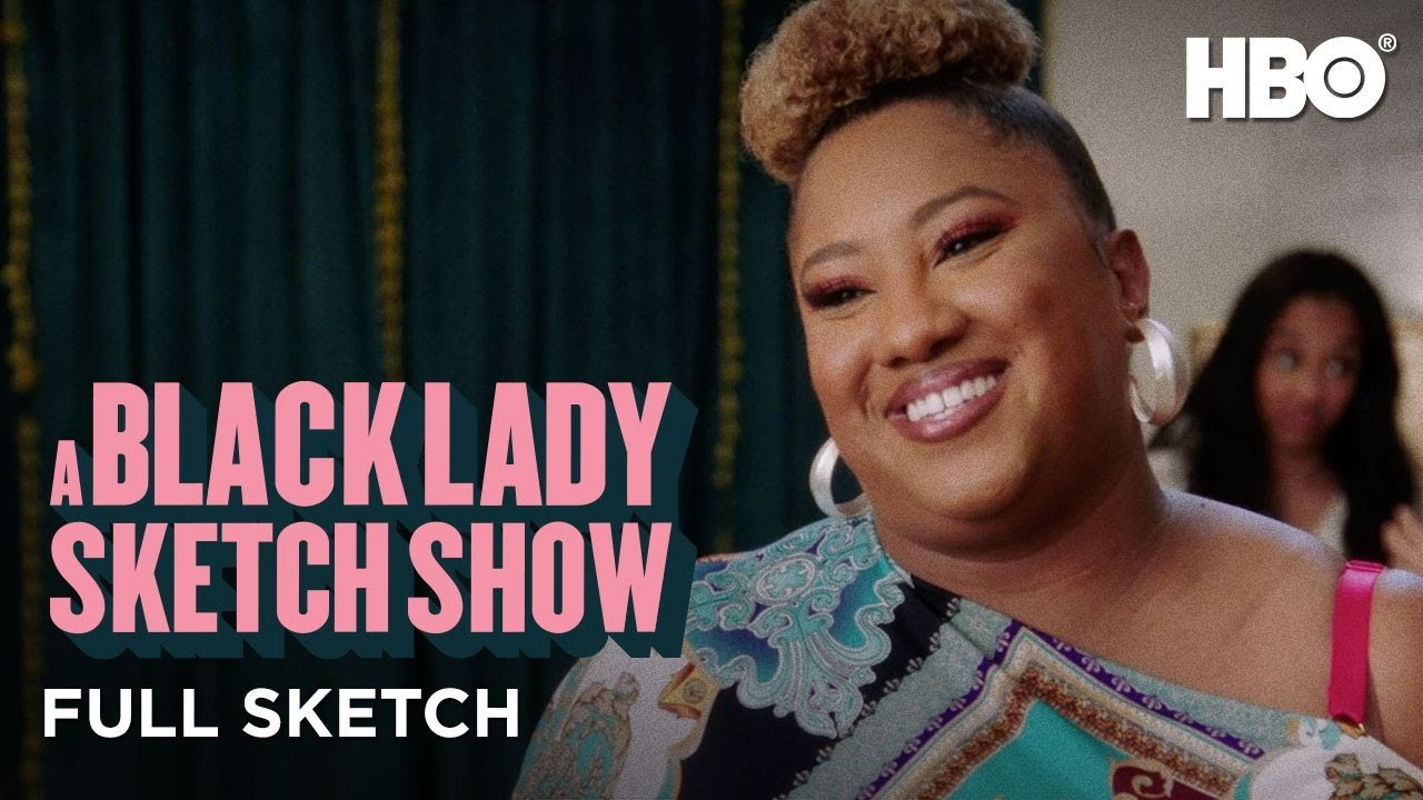 Download A Black Lady Sketch Sketch Show: The Girl Who Cried Vintage (Full Sketch)   HBO
