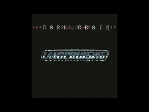 Carl Craig - Landcruising (Full Album)