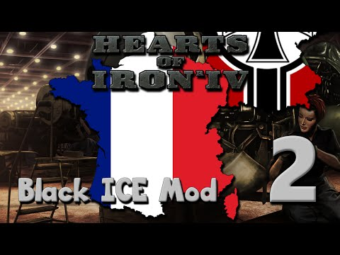 Hearts of Iron 4: Black ICE - France | Part 2: An Industrial Foundation