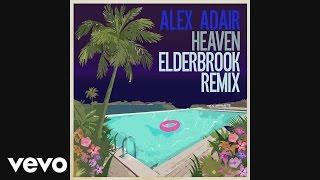 Скачать Alex Adair Heaven Elderbrook Remix Audio