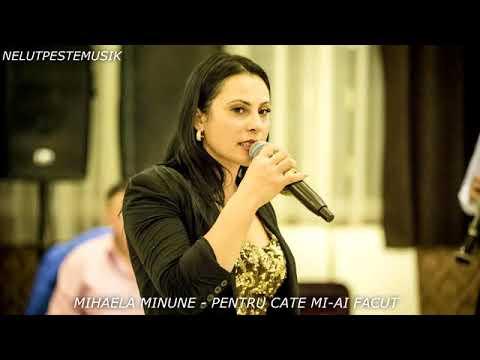 Mihaela Minune -Pentru câte mi ai făcut