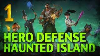 Hero Defense - Haunted Island [Бей нежить!] #1