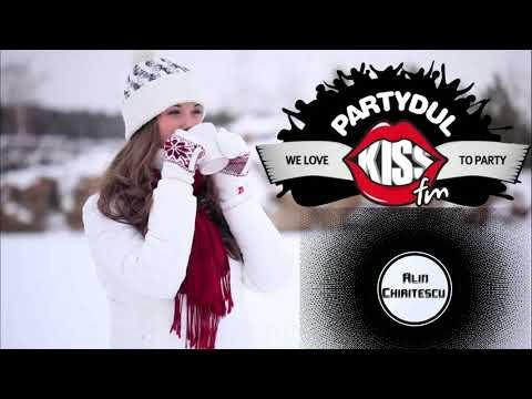 Partydul Kiss Fm || Dj Alin Chiritescu Guest Mix @KissFM Romania || December 2020