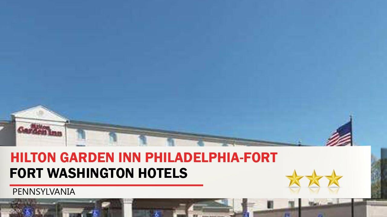 Hilton Garden Inn Philadelphia Fort Washington   Fort Washington Hotels,  Pennsylvania