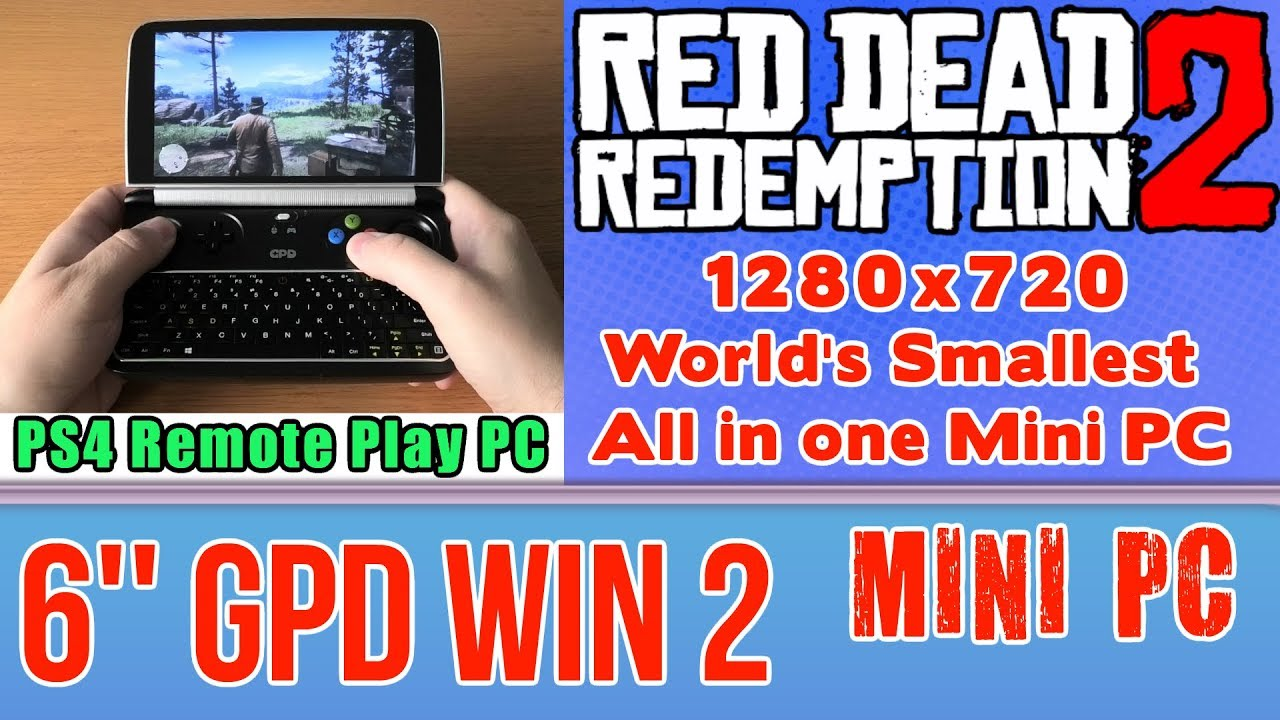GPD Win 2 Red Dead Redemption 2 PS4 Remote Play PC test