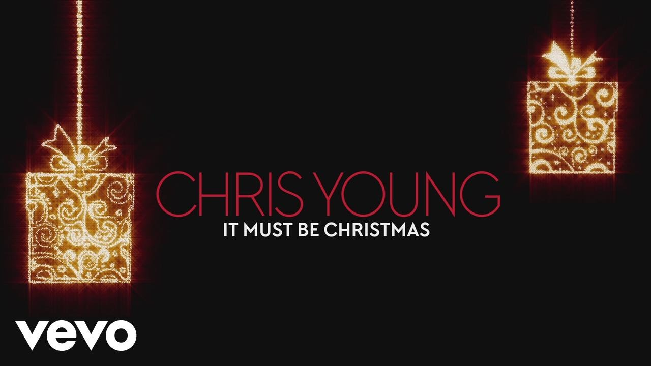 Chris Young It Must Be Christmas Audio Chords Chordify