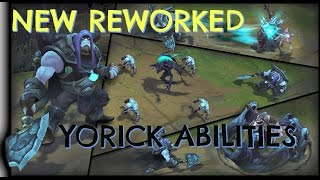 HOW DOES NEW REWORKED YORICK WORK / NEW ABILITIES