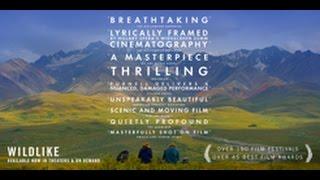 Wildlike - (Official Trailer)