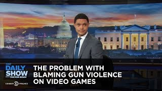 The Problem With Blaming Gun Violence on Video Games - Between the Scenes: The Daily Show thumbnail